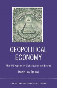 Book by Radhika Desai in the Pluto Press 'Future of World Capitalism' series