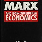 Marx and Non-Equilibrium Economics