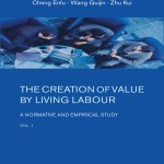 Introduction to 'The Creation of Value by Living Labour: A Normative and Empirical Study. By Cheng Enfu, Wang Guijin and Zhu Kui, vol. 1
