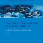 Introduction to 'The Creation of Value by Living Labour: A Normative and Empirical Study', By Cheng Enfu, Wang Guijin and Zhu Kui, Volume 2